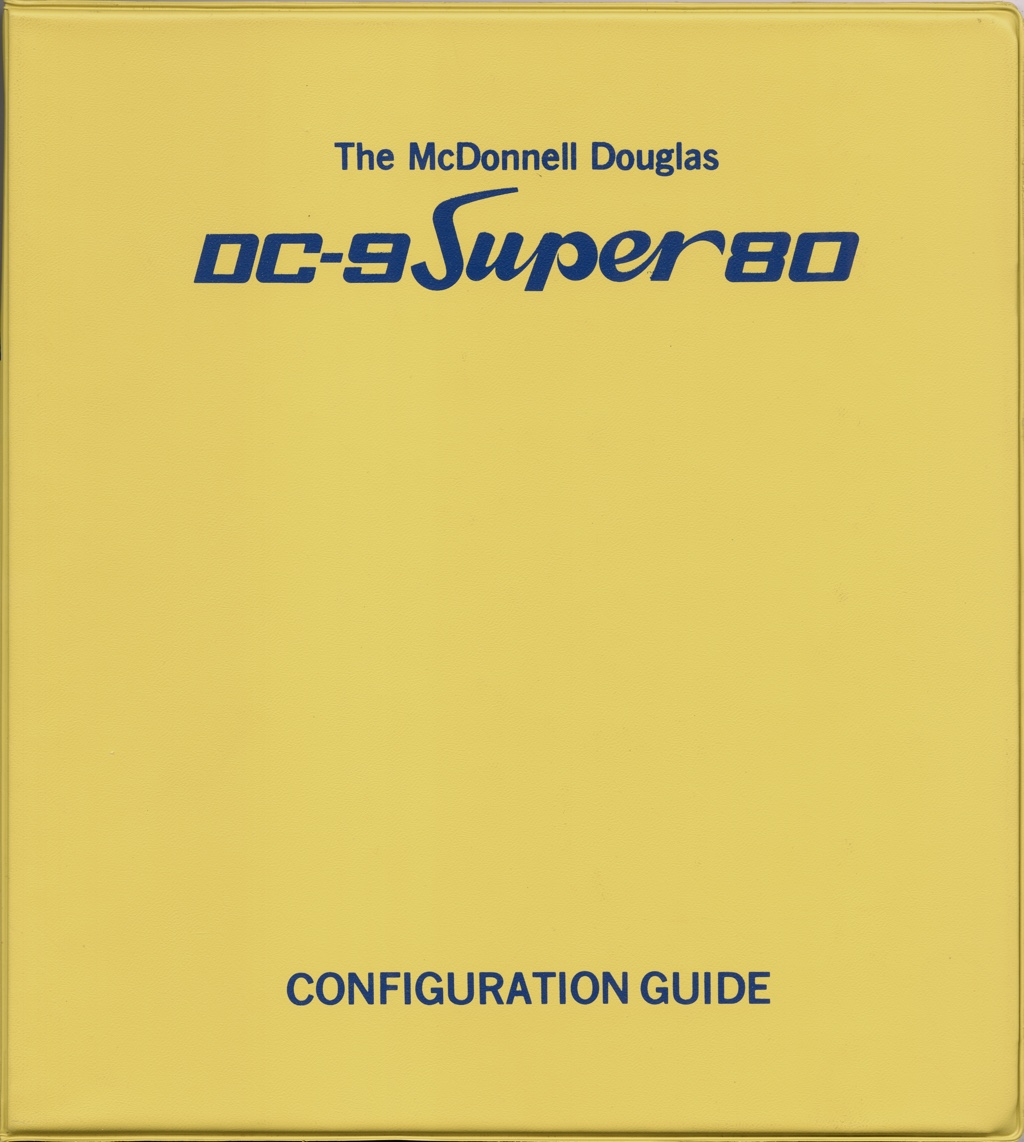 The McDonnell-Douglas DC-9 Super 80 Configuration Guide, front of binder